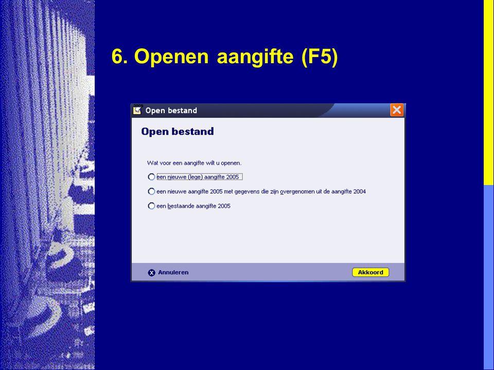 6. Openen aangifte (F5)