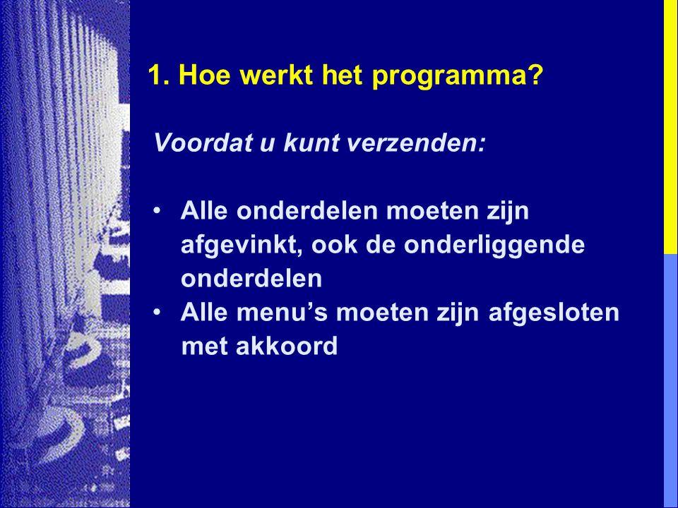 1.Hoe werkt het programma. Aanvullingen op reeds verstuurde aangifte(n): Opnieuw verzenden.