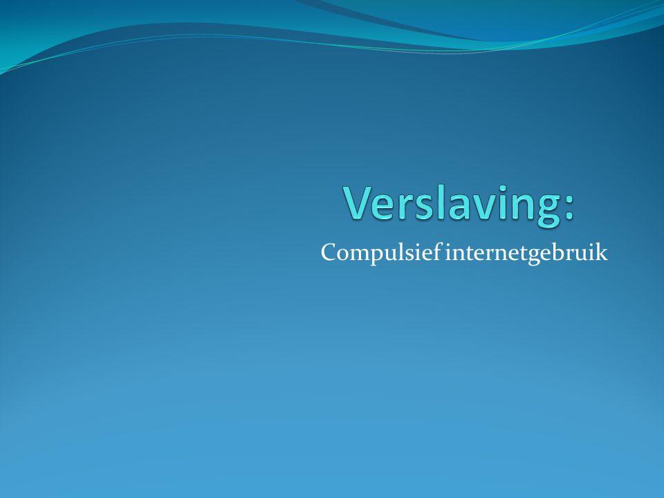 inhoudstafel Kenmerken Gevolgen Wat maakt internet zo aantrekkelijk? IVO-onderzoek Wie?