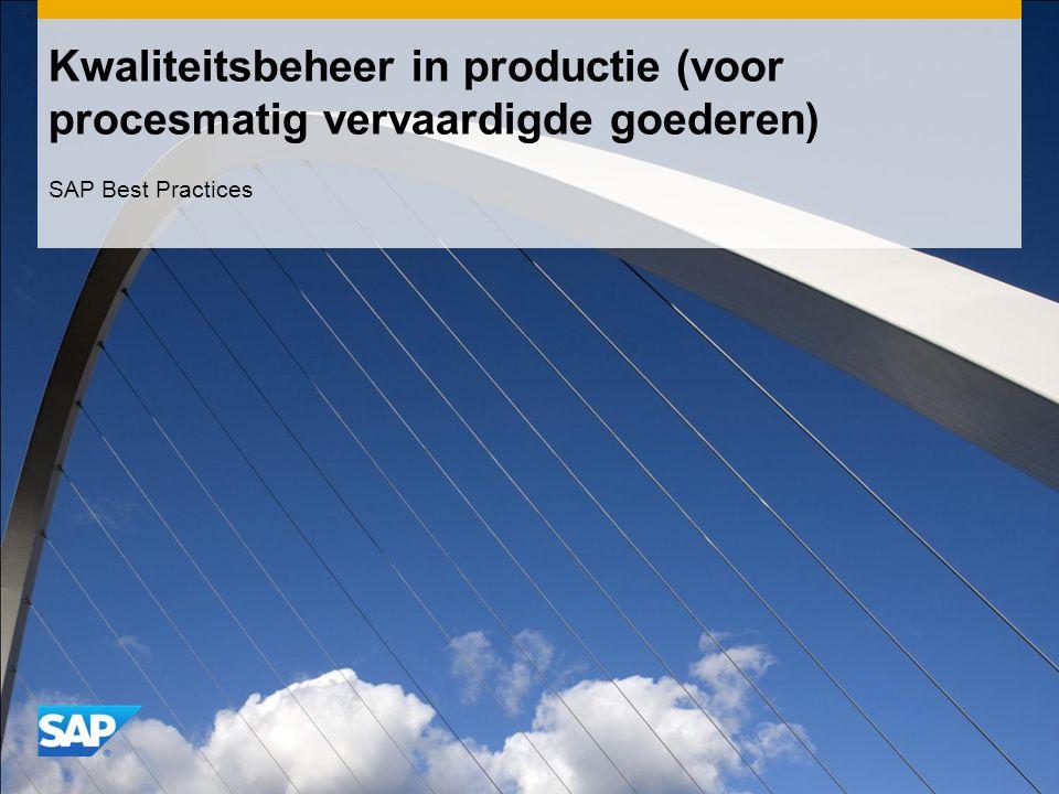 Kwaliteitsbeheer in productie (voor procesmatig vervaardigde goederen) SAP Best Practices