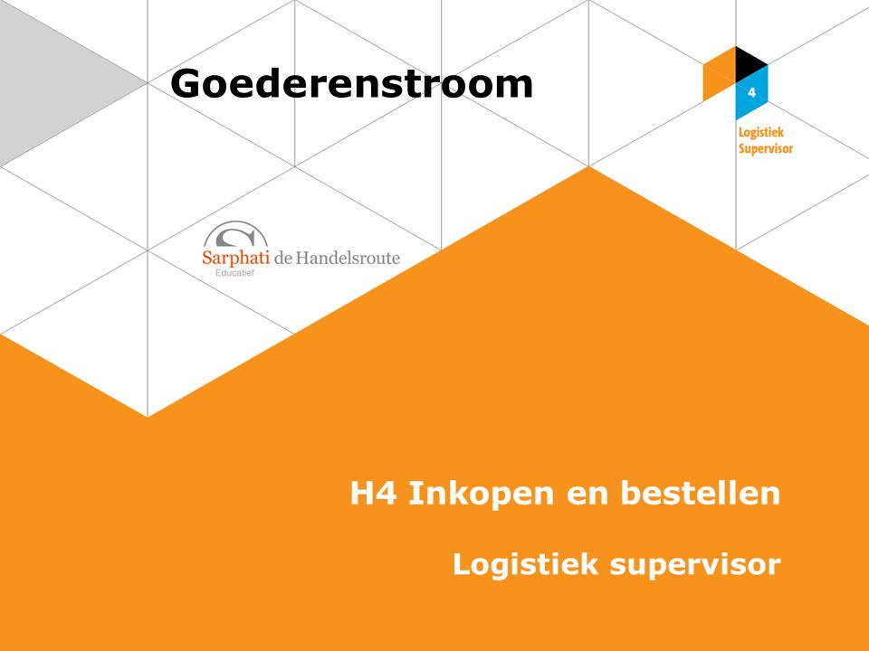 Inkoopkanalen 2 Goederenstroom | Logistiek supervisor