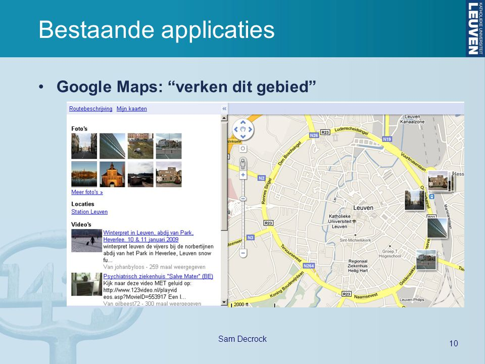 10 Sam Decrock Bestaande applicaties Google Maps: verken dit gebied