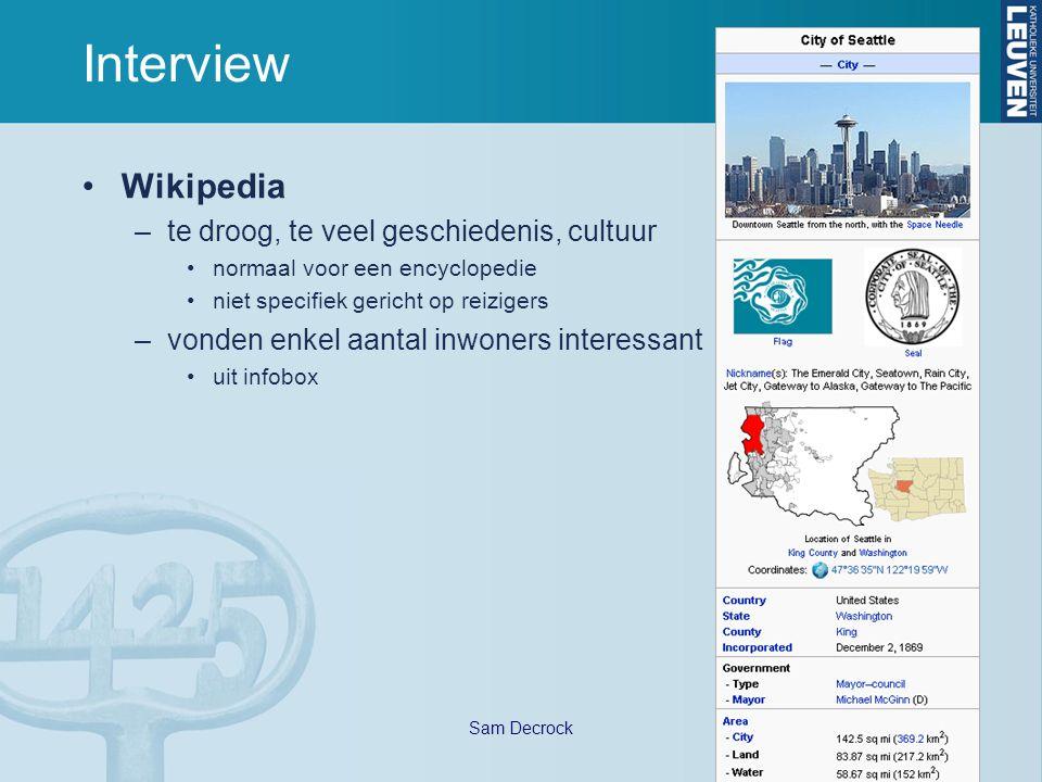 Sam Decrock Interview Wikipedia –te droog, te veel geschiedenis, cultuur normaal voor een encyclopedie niet specifiek gericht op reizigers –vonden enk