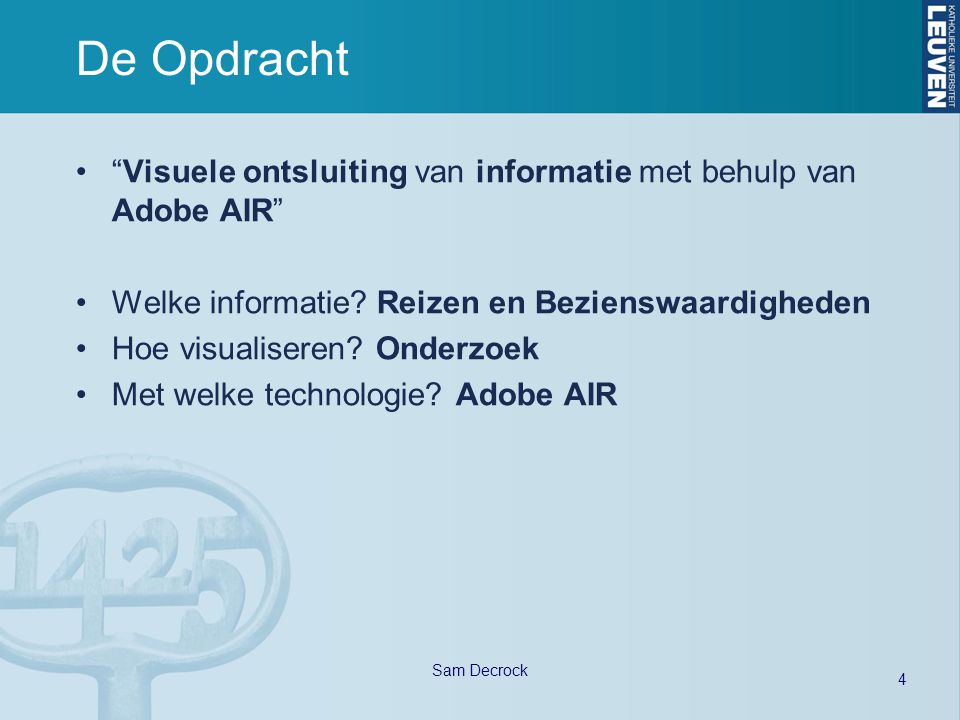 45 Sam Decrock Databronnen JSON: http://maps.google.be/maps/trends?type=uniphoto:8,poi:4,mymaps:3,expert:4&mode=expl ore&ll=47.606163,-122.33139&spn=0.273139,1.234589&gl=be&hl=nl