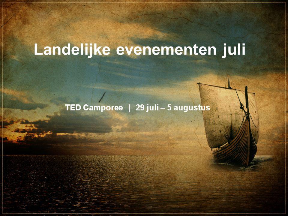 TED Camporee|29 juli – 5 augustus Landelijke evenementen juli