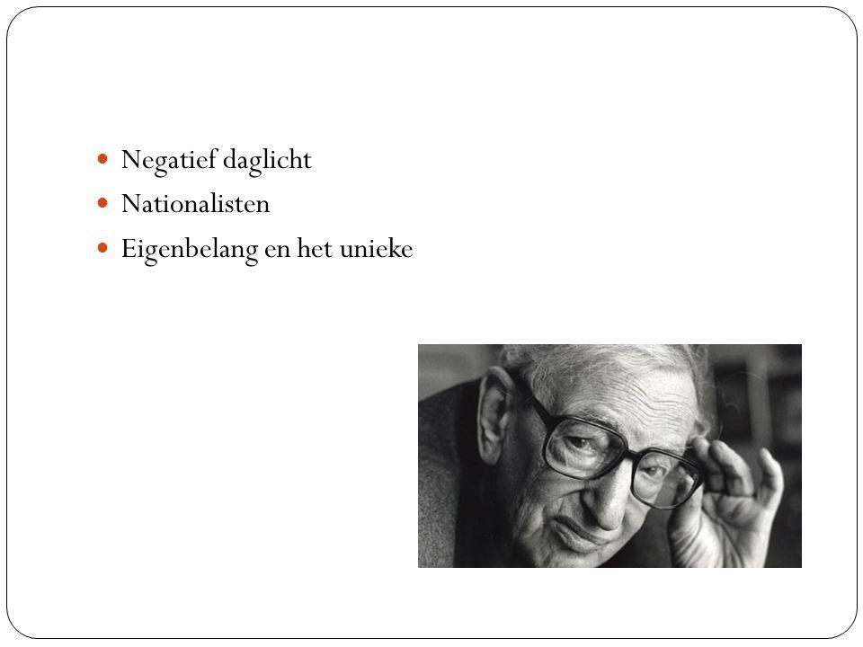 Negatief daglicht Nationalisten Eigenbelang en het unieke