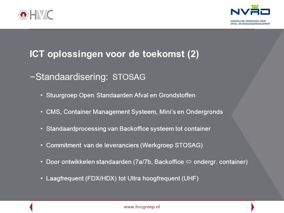 ICT oplossingen voor de toekomst (2) – Standaardisering: STOSAG Stuurgroep Open Standaarden Afval en Grondstoffen CMS, Container Management Systeem, M