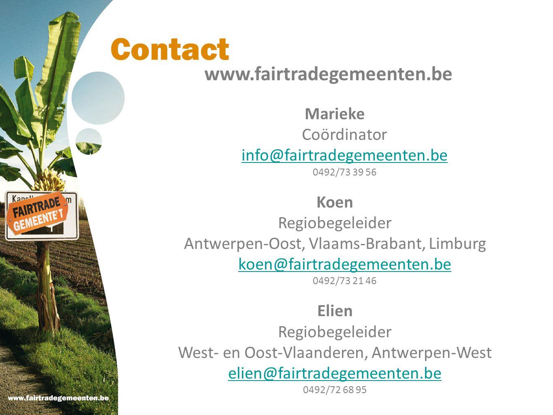 Contact Marieke Coördinator info@fairtradegemeenten.be 0492/73 39 56 Koen Regiobegeleider Antwerpen-Oost, Vlaams-Brabant, Limburg koen@fairtradegemeen