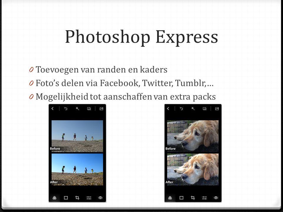 Besluit 0 Voordelen: - Gratis - Tips om je foto's te verbeteren - Gebruiksvriendelijk (interface) - Snel kleine aanpassingen doen 0 Nadelen: - Niet erg uitgebreid - iOS-versie uitgebreider dan andere versies