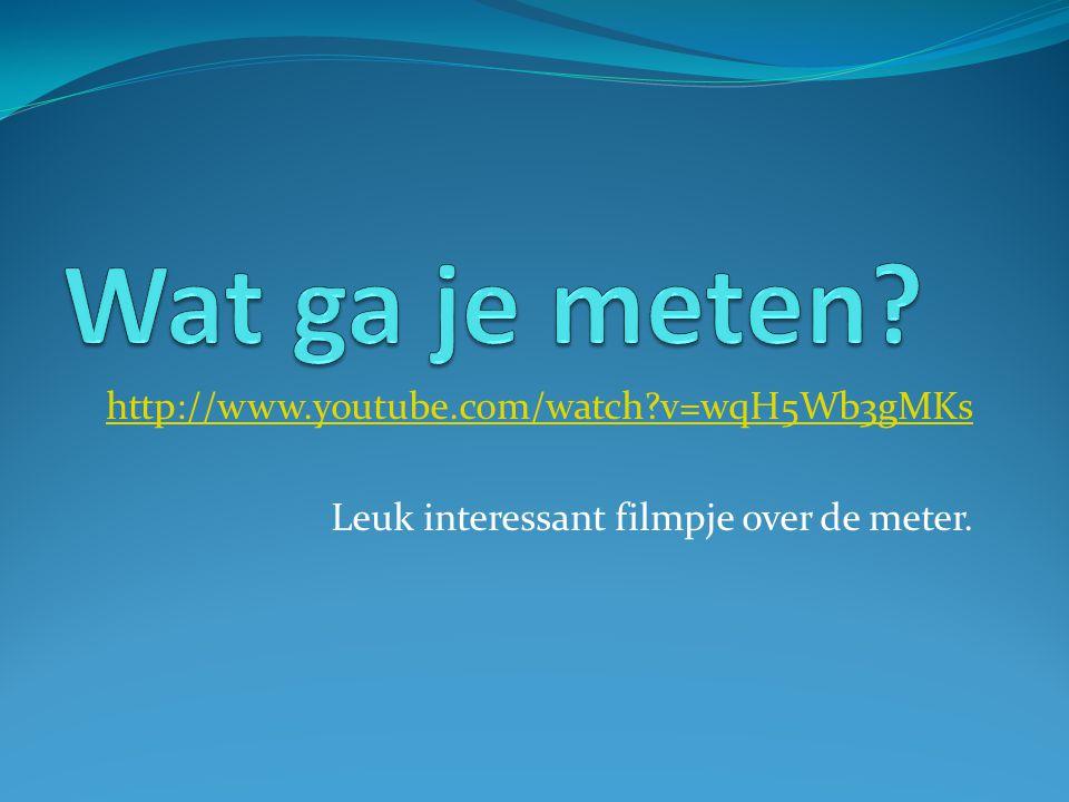 http://www.youtube.com/watch?v=wqH5Wb3gMKs Leuk interessant filmpje over de meter.