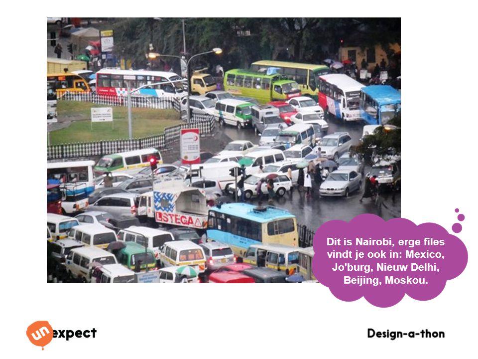 Design-a-Thon 16 Oktober 2014 Dit is Nairobi, erge files vindt je ook in: Mexico, Jo'burg, Nieuw Delhi, Beijing, Moskou.