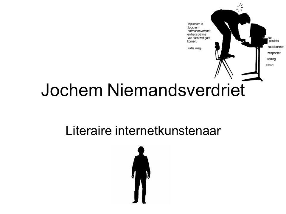 Jochem Niemandsverdriet Literaire internetkunstenaar