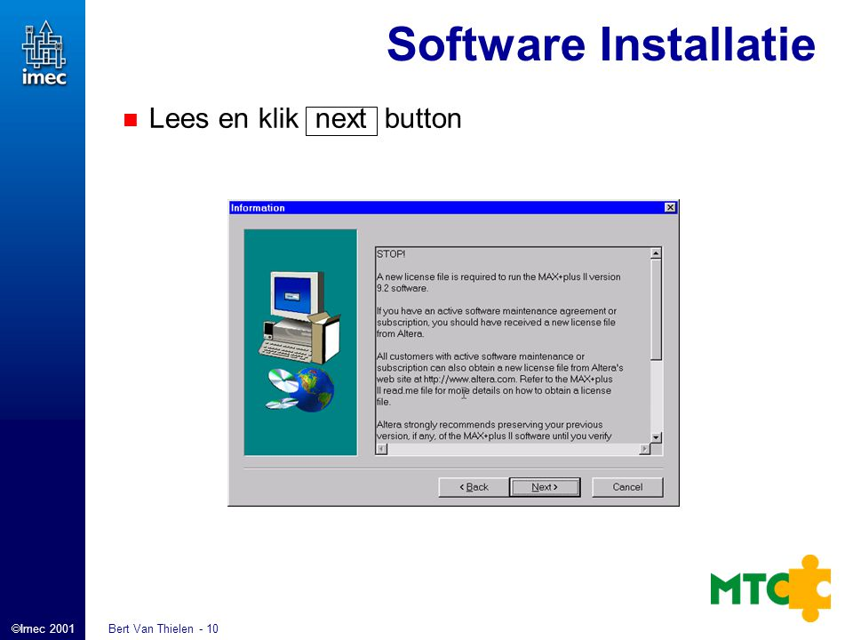 Imec 2001 Bert Van Thielen - 10 Software Installatie Lees en klik next button