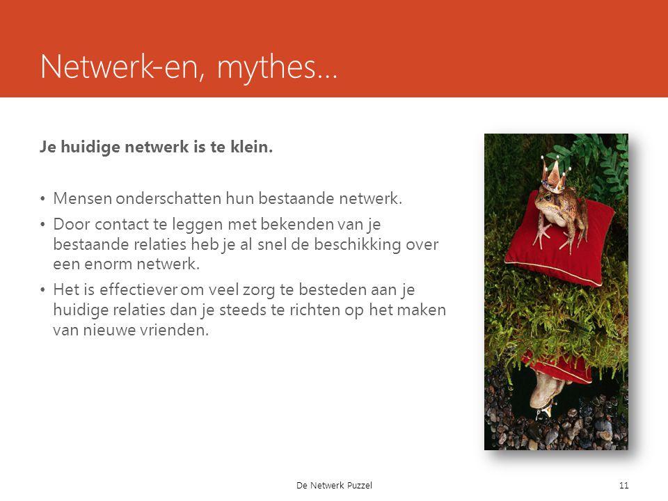 Netwerk-en, mythes… Je huidige netwerk is te klein.