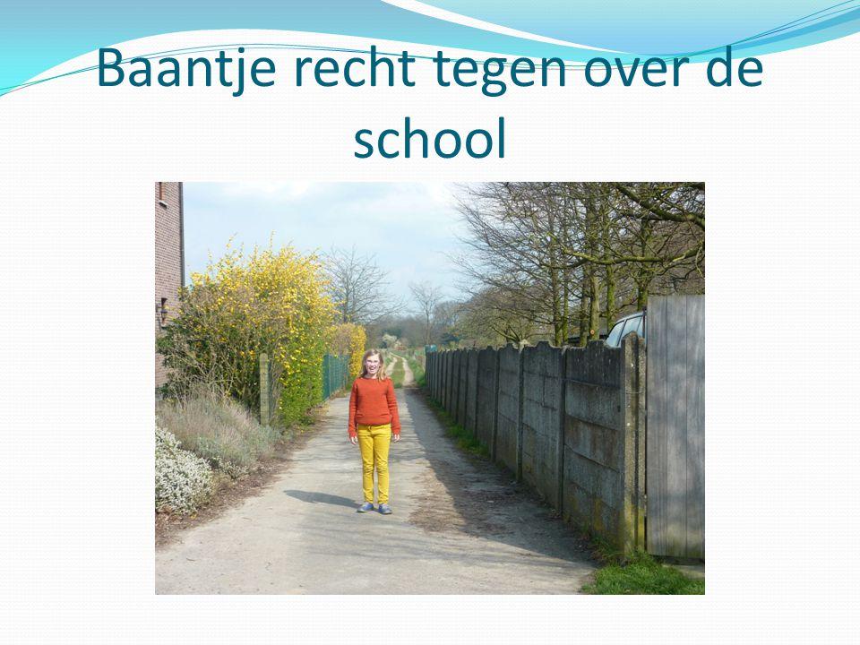 Baantje recht tegen over de school