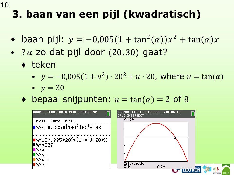 10 3. baan van een pijl (kwadratisch)