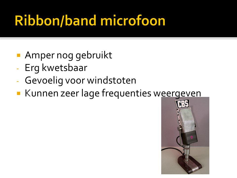  Amper nog gebruikt - Erg kwetsbaar - Gevoelig voor windstoten  Kunnen zeer lage frequenties weergeven