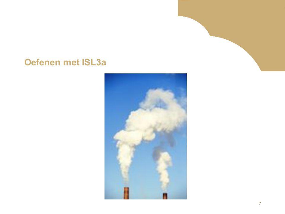 18 Oefenen met ISL3a www.infomil.nl