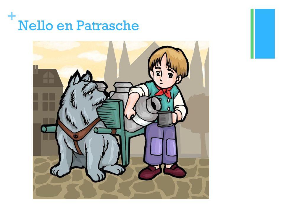 + Nello en Patrasche