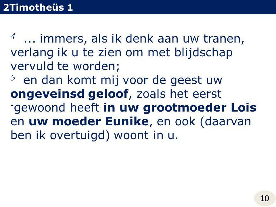 2Timotheüs 1 4...
