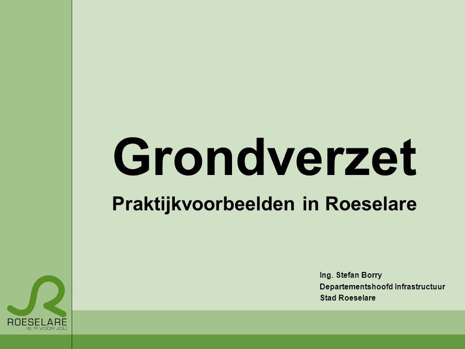 Grondverzet Praktijkvoorbeelden in Roeselare Ing.
