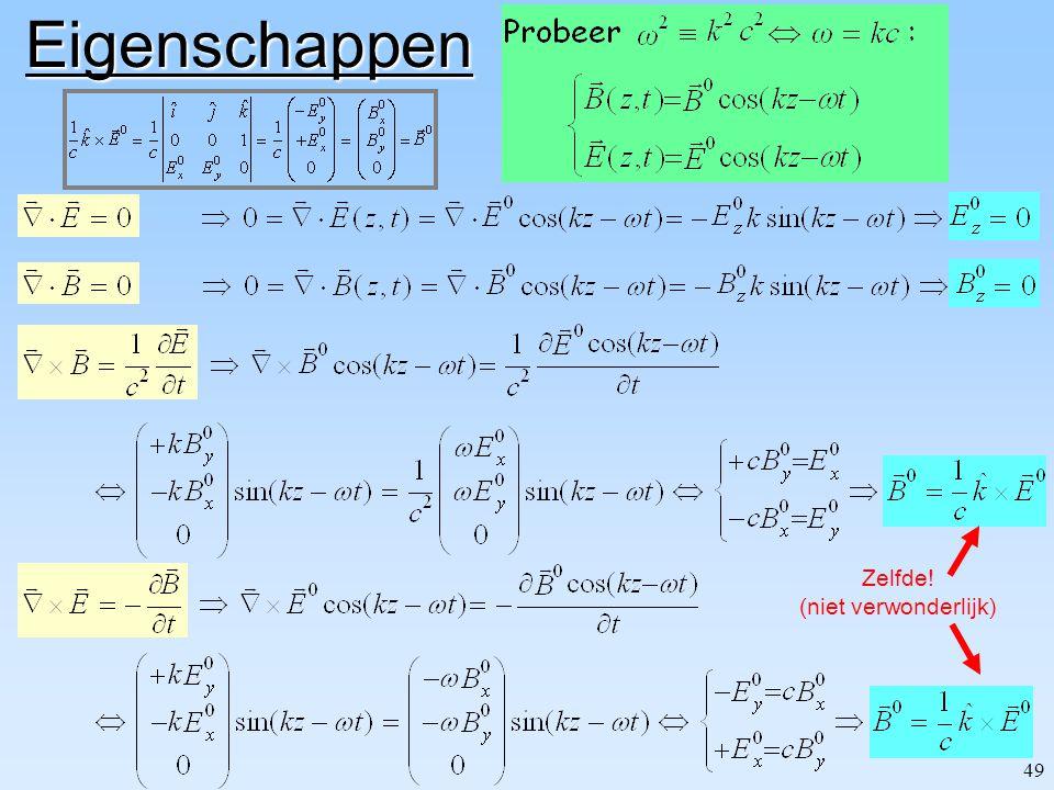 """48 Wat impliceren deze vergelijkingen? Hoe zien de oplossingen eruit? Om het """"simpel"""" te houden neem ik aan: (1) E & B hangen slechts af van t en z (2"""