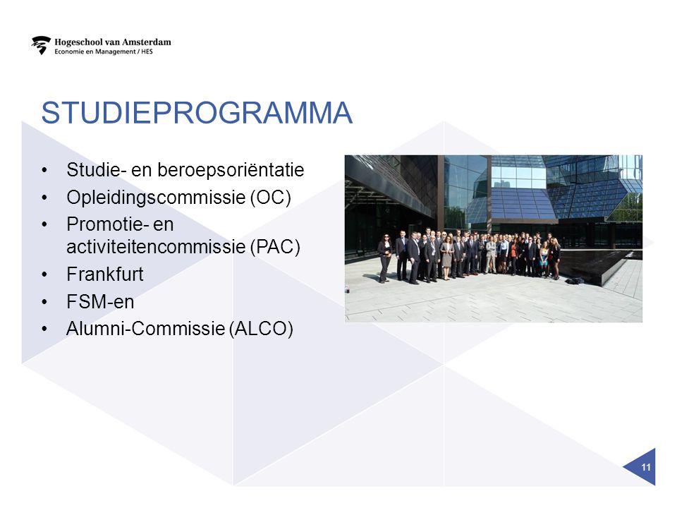 STUDIEPROGRAMMA Studie- en beroepsoriëntatie Opleidingscommissie (OC) Promotie- en activiteitencommissie (PAC) Frankfurt FSM-en Alumni-Commissie (ALCO) 11