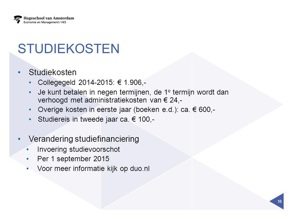 STUDIEKOSTEN Studiekosten Collegegeld 2014-2015: € 1.906,- Je kunt betalen in negen termijnen, de 1 e termijn wordt dan verhoogd met administratiekosten van € 24,- Overige kosten in eerste jaar (boeken e.d.): ca.
