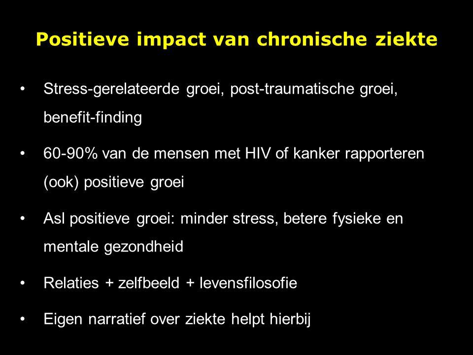 Positieve impact van chronische ziekte Stress-gerelateerde groei, post-traumatische groei, benefit-finding 60-90% van de mensen met HIV of kanker rapp