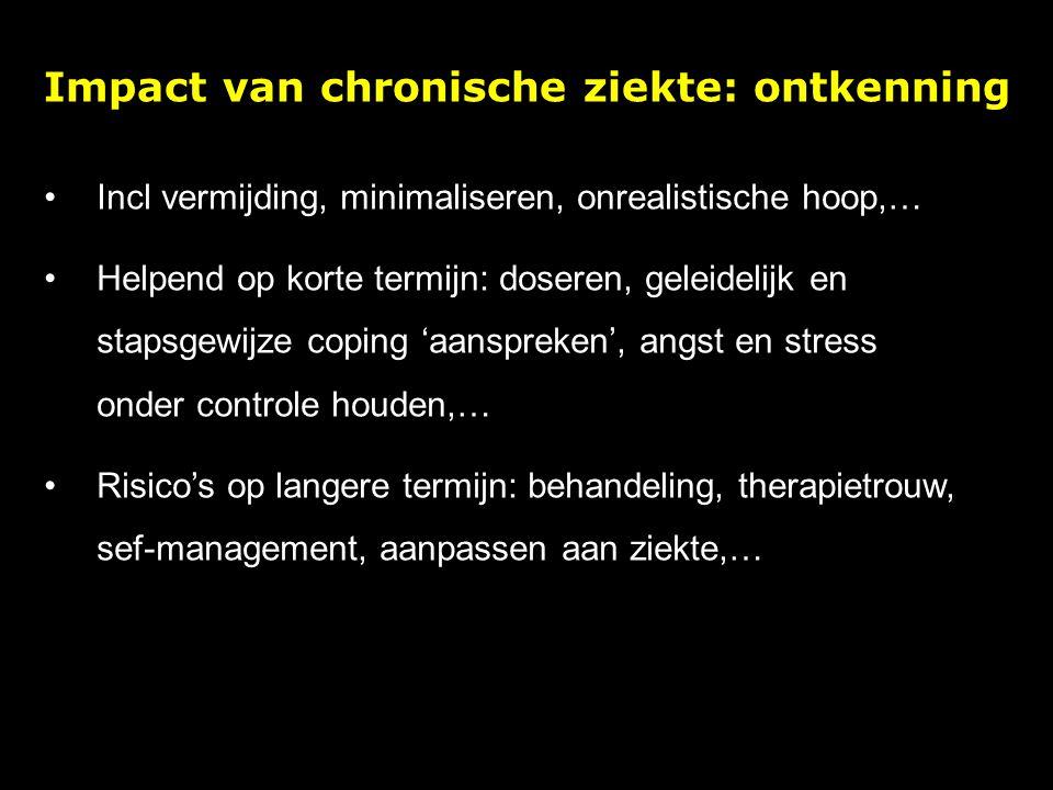 Impact van chronische ziekte: angst Negatieve gevolgen via fysiologische weg + via gedrag Frequentere en/of ernstigere symptomen in bv astma, prikkelbare darmssyndroom (IBS) Als reactie op bedreiging: van welzijn, werk – carrière, zelfbeeld,… In medische settings vaak angst: resultaten krijgen, ingrijpende procedures, afhankleijkheid, onzekerheid,…