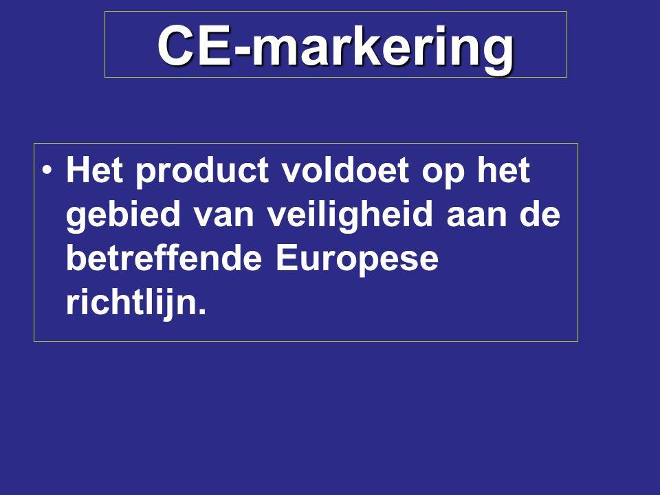 CE-markering Het product voldoet op het gebied van veiligheid aan de betreffende Europese richtlijn.