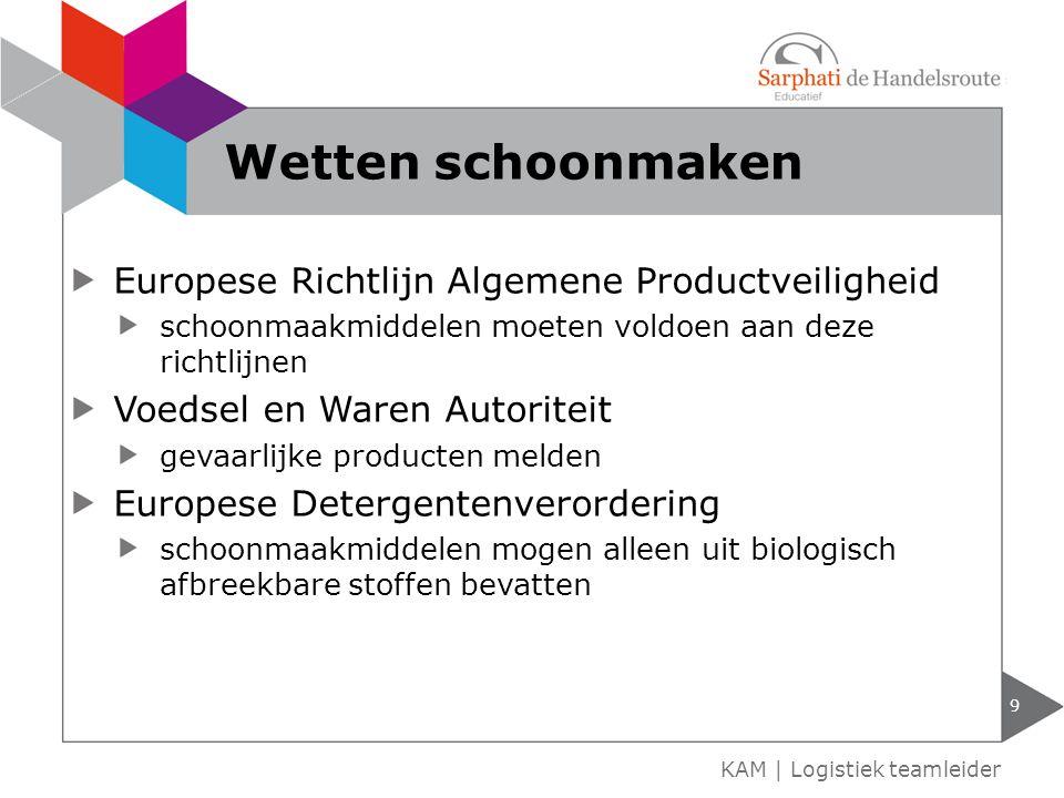 Europese Richtlijn Algemene Productveiligheid schoonmaakmiddelen moeten voldoen aan deze richtlijnen Voedsel en Waren Autoriteit gevaarlijke producten