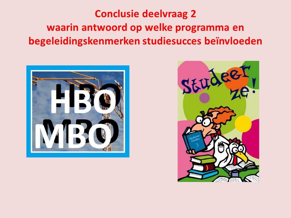 Conclusie deelvraag 2 waarin antwoord op welke programma en begeleidingskenmerken studiesucces beïnvloeden