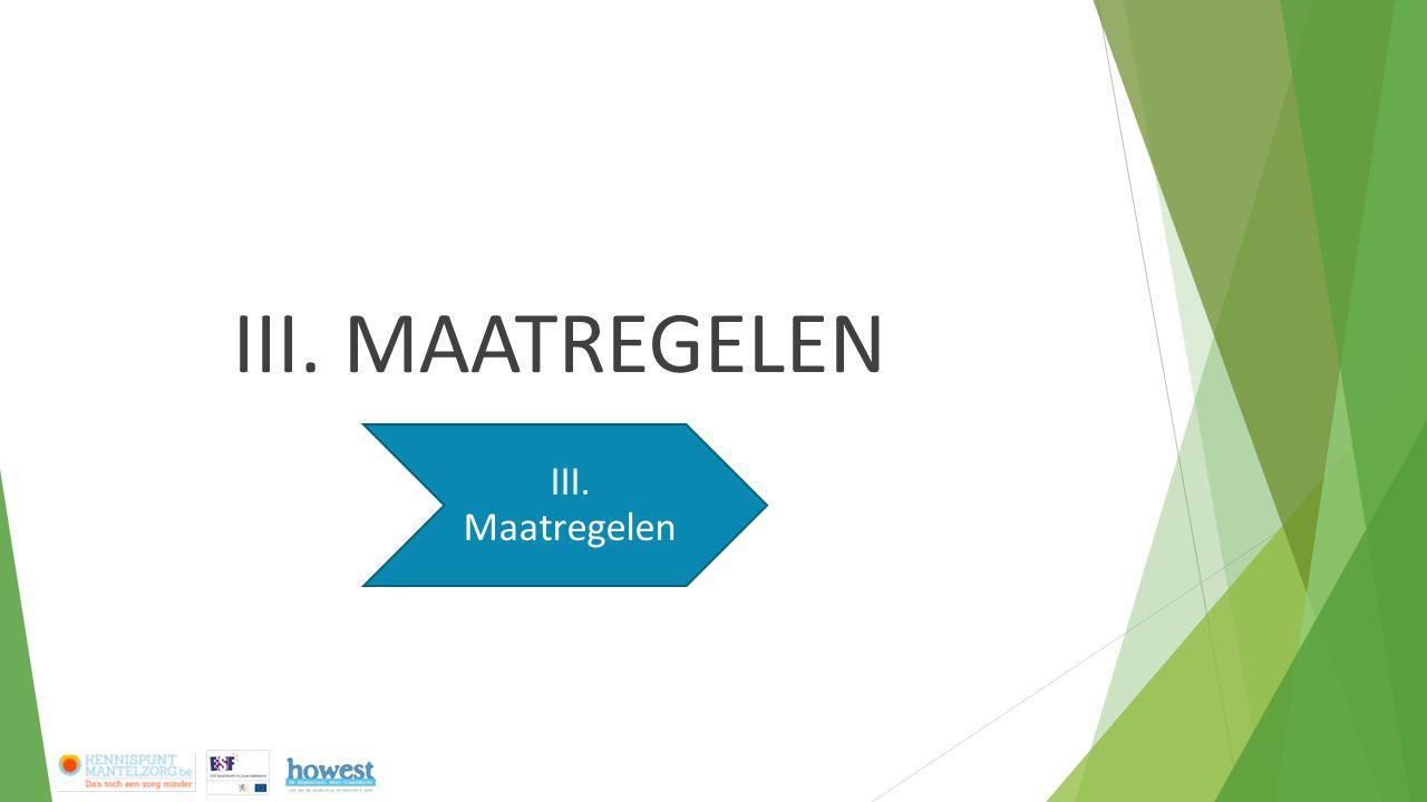 III. MAATREGELEN III. Maatregelen