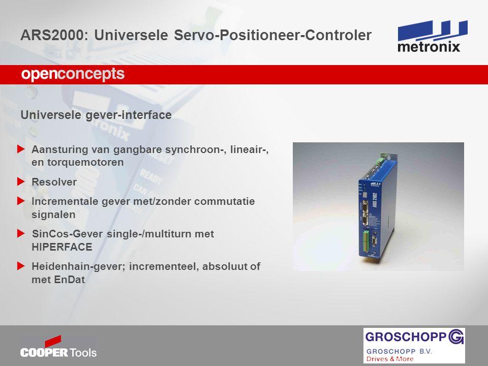 Technologie- en veldbusmodule  CANopen interface geïtegreerd  I/O-uitgang EA88 met 8 digitale in-/uitgangen  PROFIBUS-DP; eenvoudige bediening via voorgeprogrammeerde functieblokken  Sercos  andere interface mogelijk zoals Ethernet; DeviceNet is in voorbereiding ARS2000: Universele Servo-Positioneer-Controler