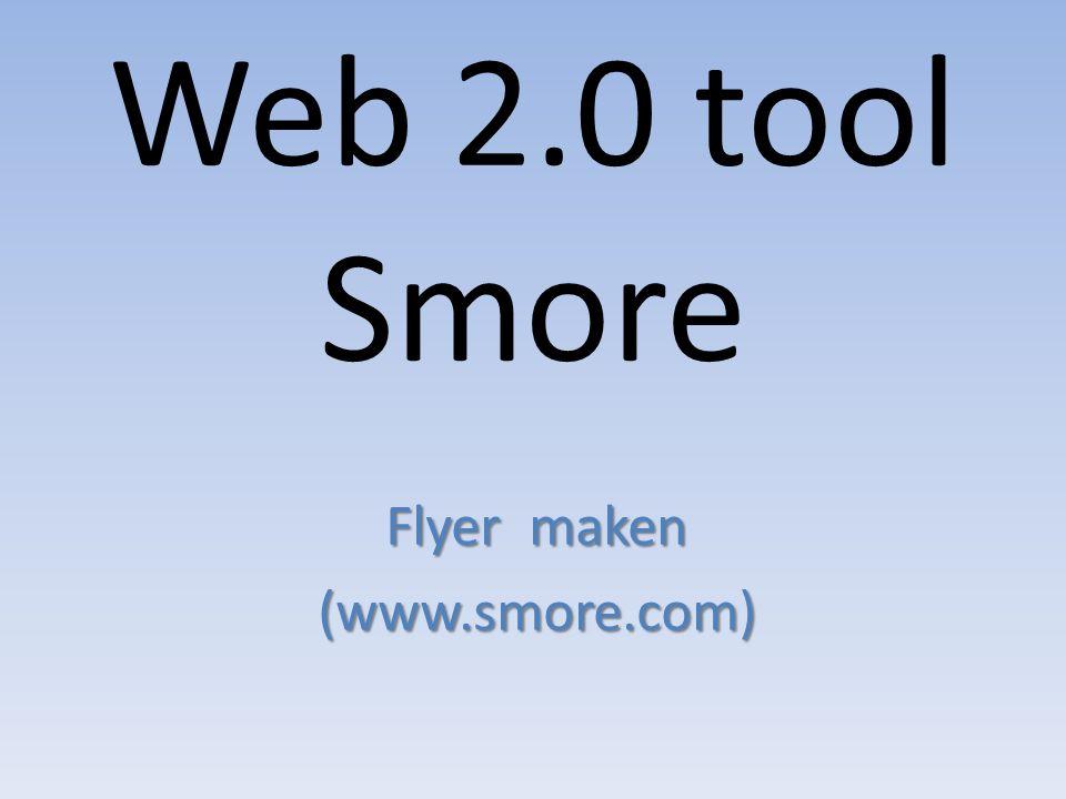 Web 2.0 tool Smore Flyer maken (www.smore.com)