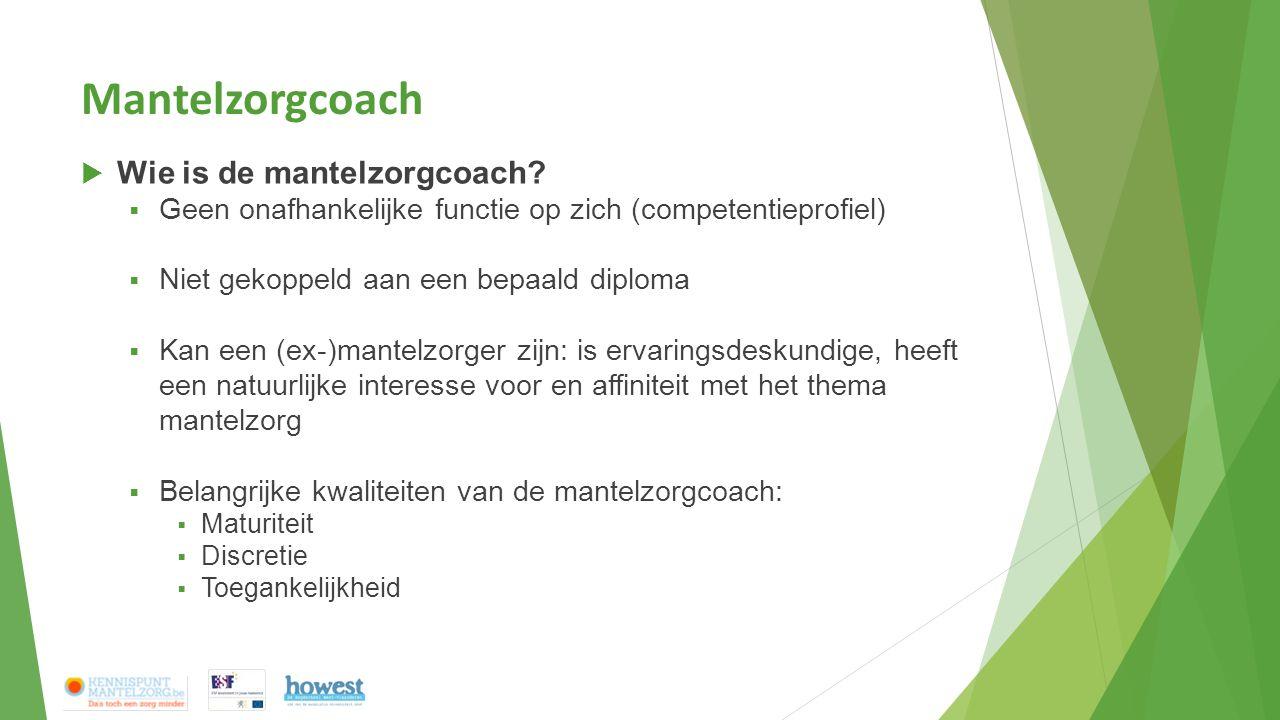 Mantelzorgcoach  Plaats in de organisatie  Laagdrempelig, neutraal aanspreekpunt zonder evaluatieve of leidinggevende positie t.o.v.