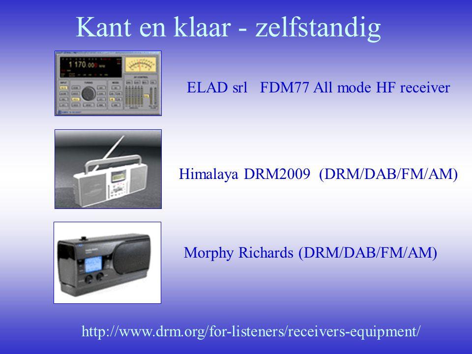 Kant en klaar - zelfstandig ELAD srl FDM77 All mode HF receiver Himalaya DRM2009 (DRM/DAB/FM/AM) Morphy Richards (DRM/DAB/FM/AM) http://www.drm.org/fo