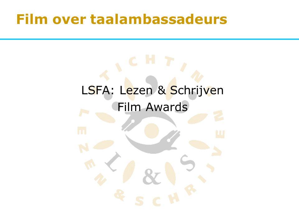 Film over taalambassadeurs LSFA: Lezen & Schrijven Film Awards