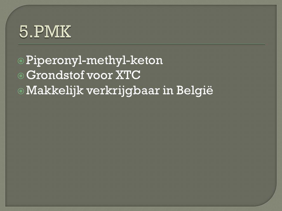  Piperonyl-methyl-keton  Grondstof voor XTC  Makkelijk verkrijgbaar in België