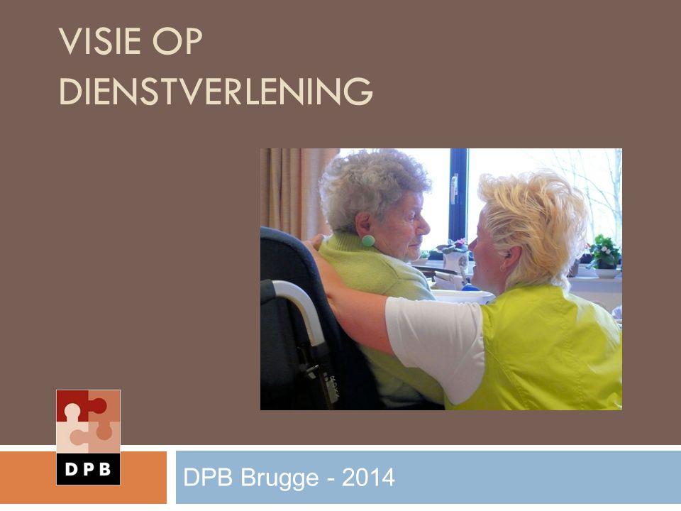 VISIE OP DIENSTVERLENING DPB Brugge - 2014