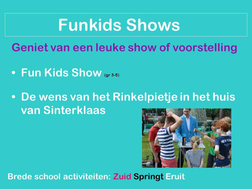 Funkids Shows Geniet van een leuke show of voorstelling Fun Kids Show (gr 3-5) De wens van het Rinkelpietje in het huis van Sinterklaas