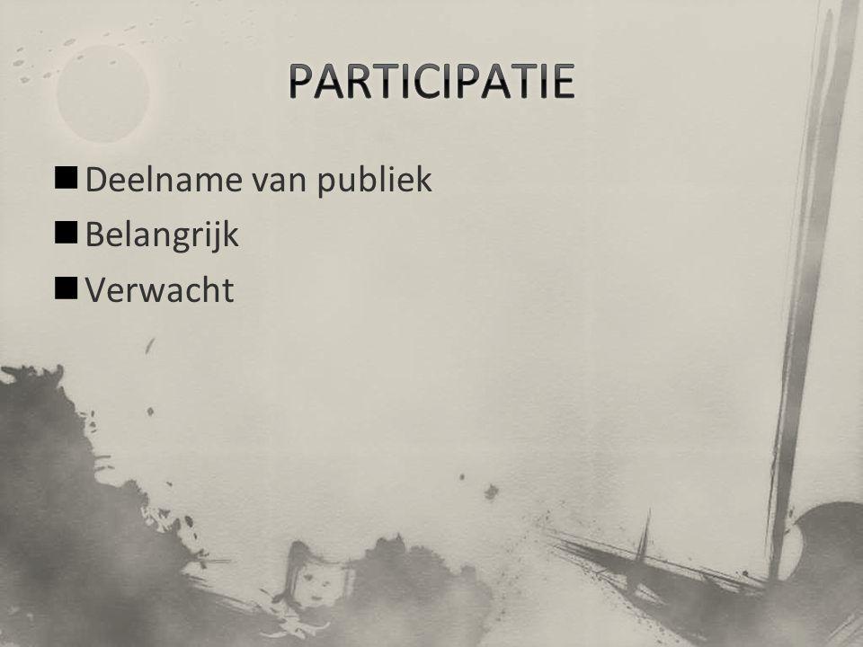 Deelname van publiek Belangrijk Verwacht