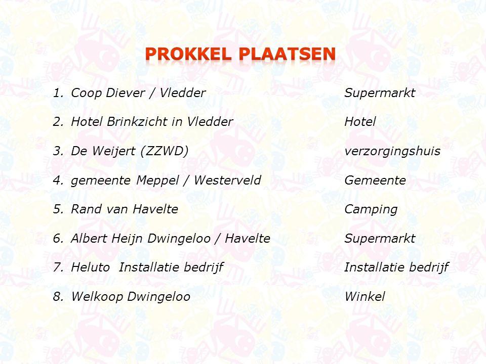 1.Coop Diever / Vledder Supermarkt 2.Hotel Brinkzicht in VledderHotel 3.De Weijert (ZZWD)verzorgingshuis 4.gemeente Meppel / WesterveldGemeente 5.Rand
