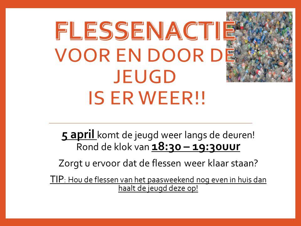 5 april komt de jeugd weer langs de deuren! Rond de klok van 18:30 – 19:30uur Zorgt u ervoor dat de flessen weer klaar staan? TIP : Hou de flessen van