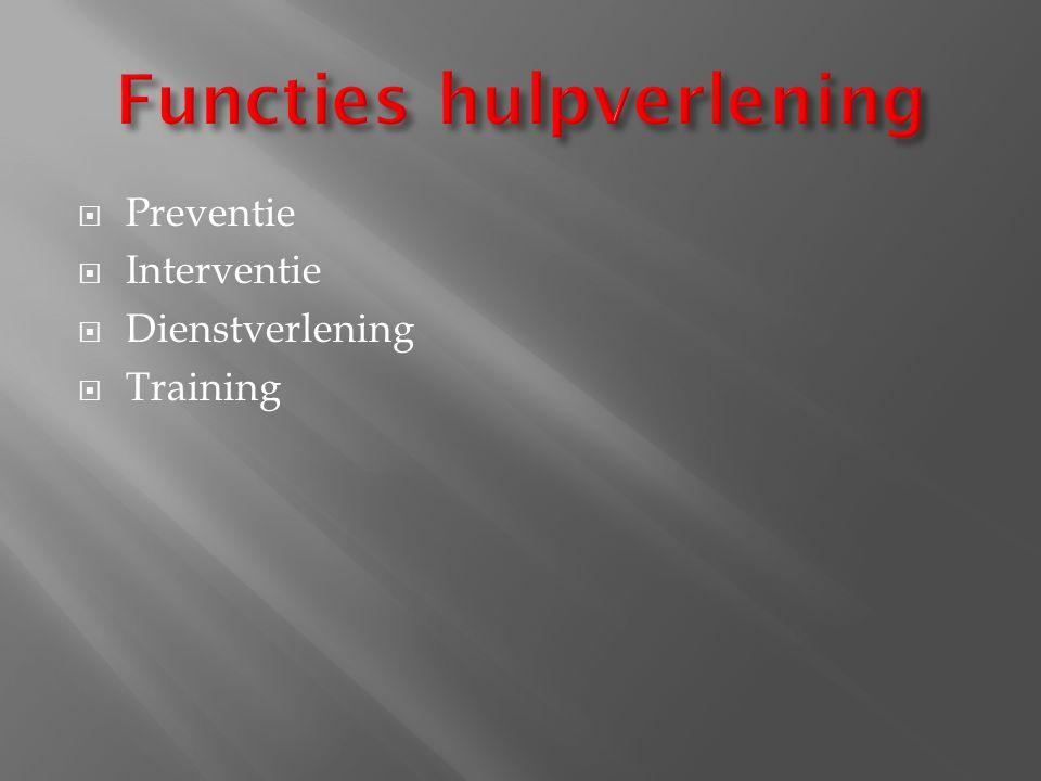  Preventie  Interventie  Dienstverlening  Training