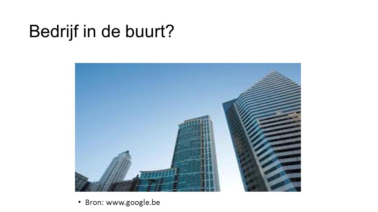 Bedrijf in de buurt? Bron: www.google.be