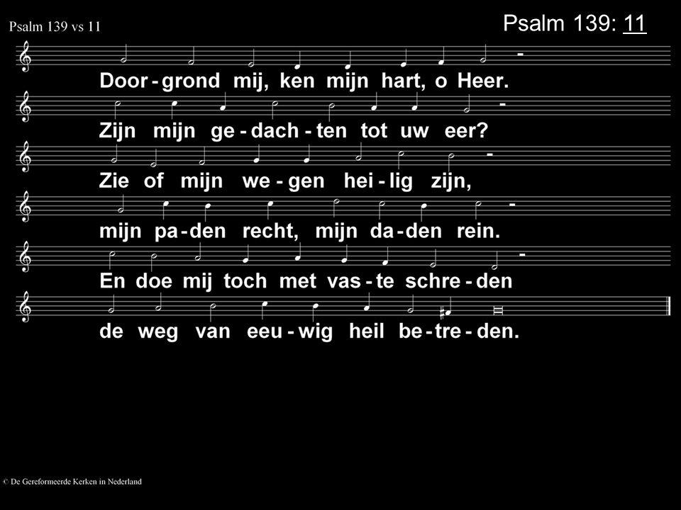 Psalm 139: 11