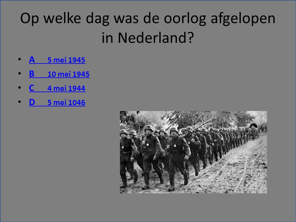 Op welke dag was de oorlog afgelopen in Nederland.