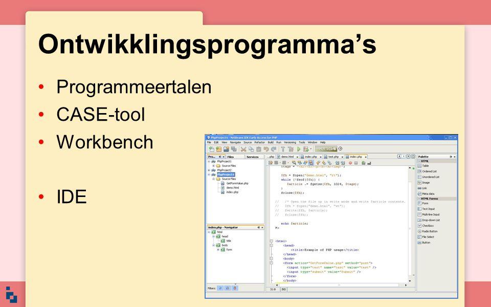 Ontwikklingsprogramma's Programmeertalen CASE-tool Workbench IDE